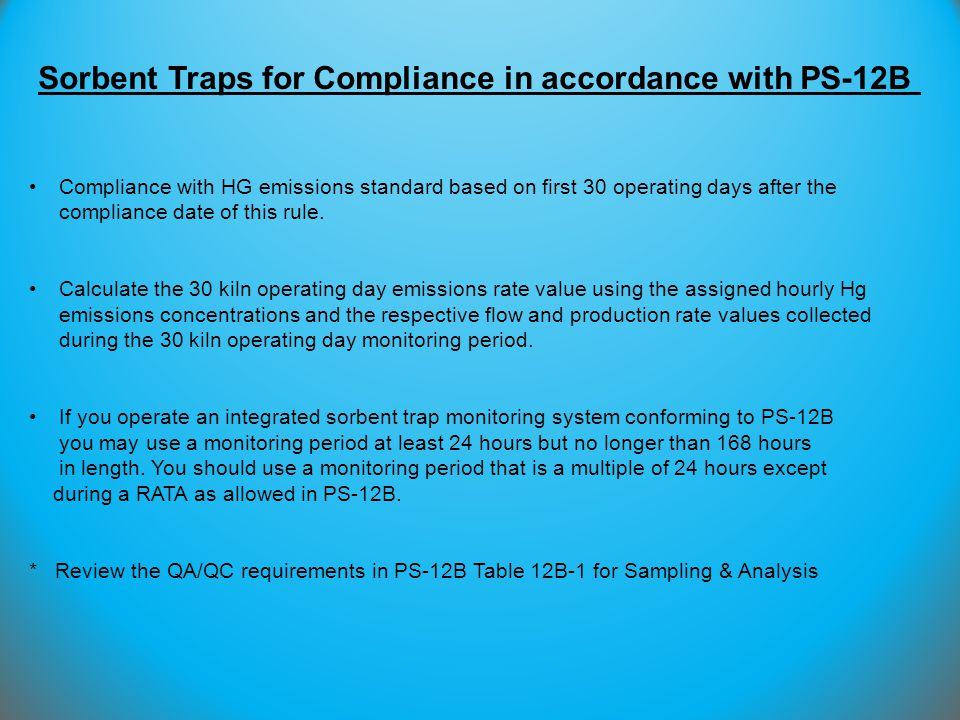Compliance with HG emissions standard based on first 30 operating days after the compliance date of this rule. Calculate the 30 kiln operating day emi