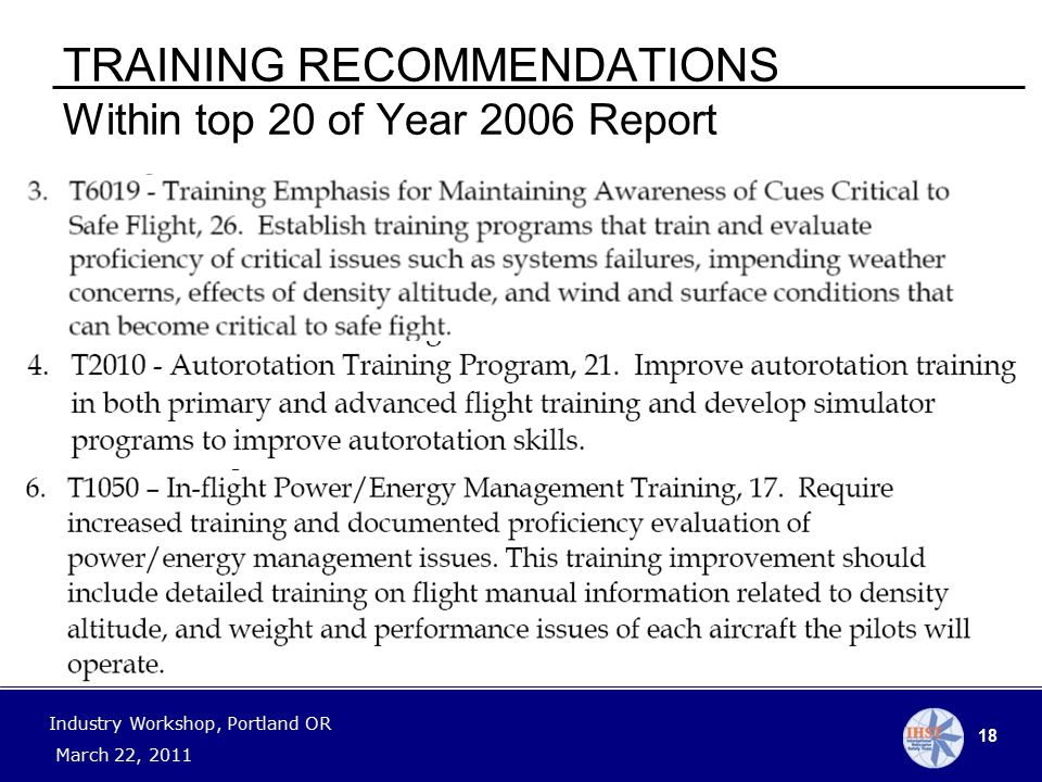 18 Industry Workshop, Portland OR March 22, 2011 TRAINING RECOMMENDATIONS Within top 20 of Year 2006 Report