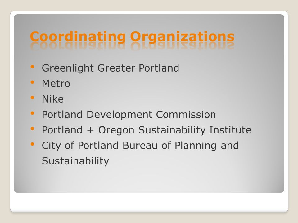 Greenlight Greater Portland Metro Nike Portland Development Commission Portland + Oregon Sustainability Institute City of Portland Bureau of Planning and Sustainability