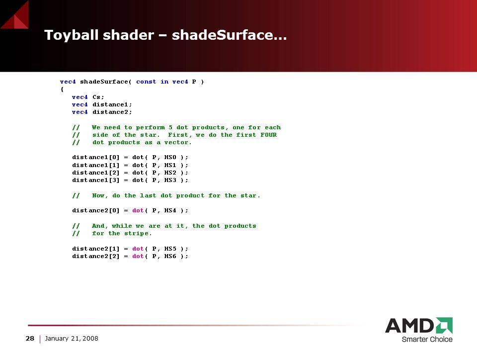 28 January 21, 2008 Toyball shader – shadeSurface…