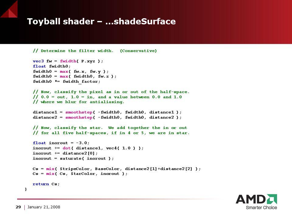 29 January 21, 2008 Toyball shader – …shadeSurface