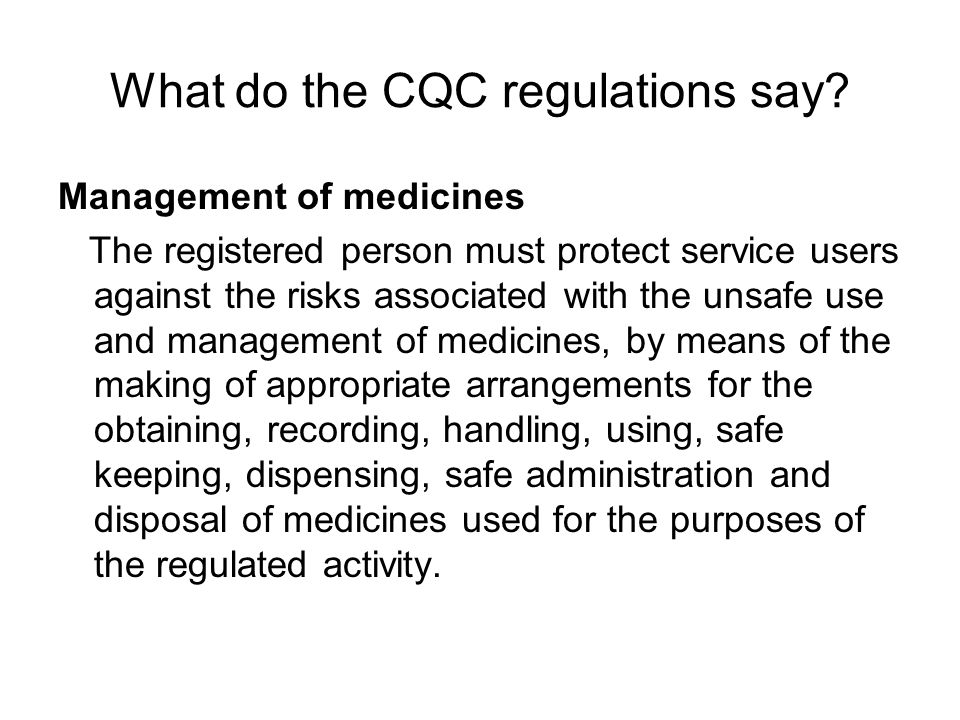 What do the CQC regulations say.