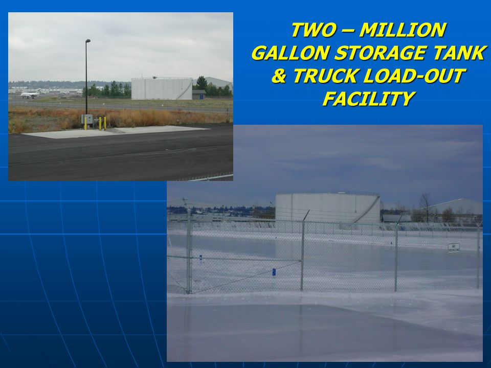 TWO – MILLION GALLON STORAGE TANK & TRUCK LOAD-OUT FACILITY