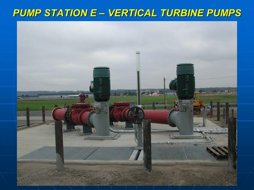 PUMP STATION E – VERTICAL TURBINE PUMPS