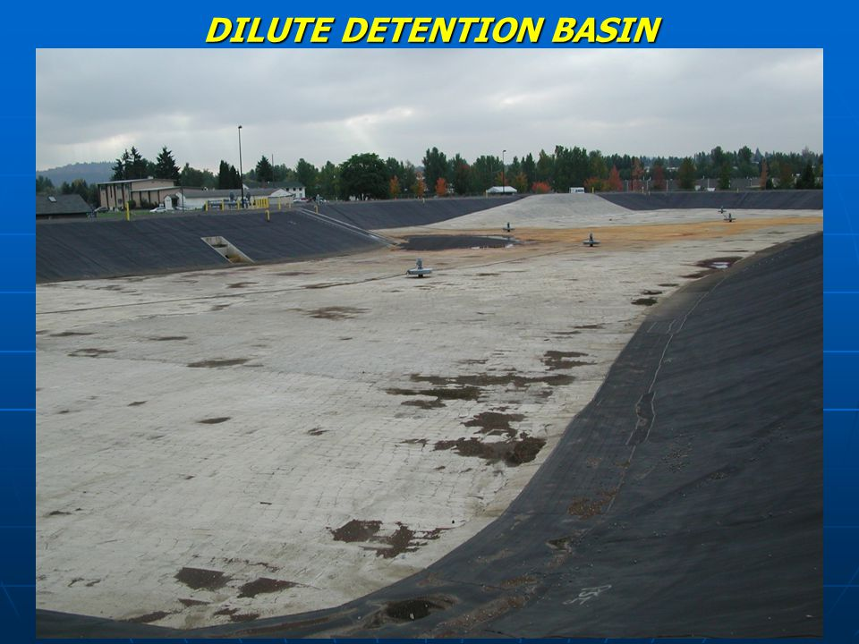 DILUTE DETENTION BASIN