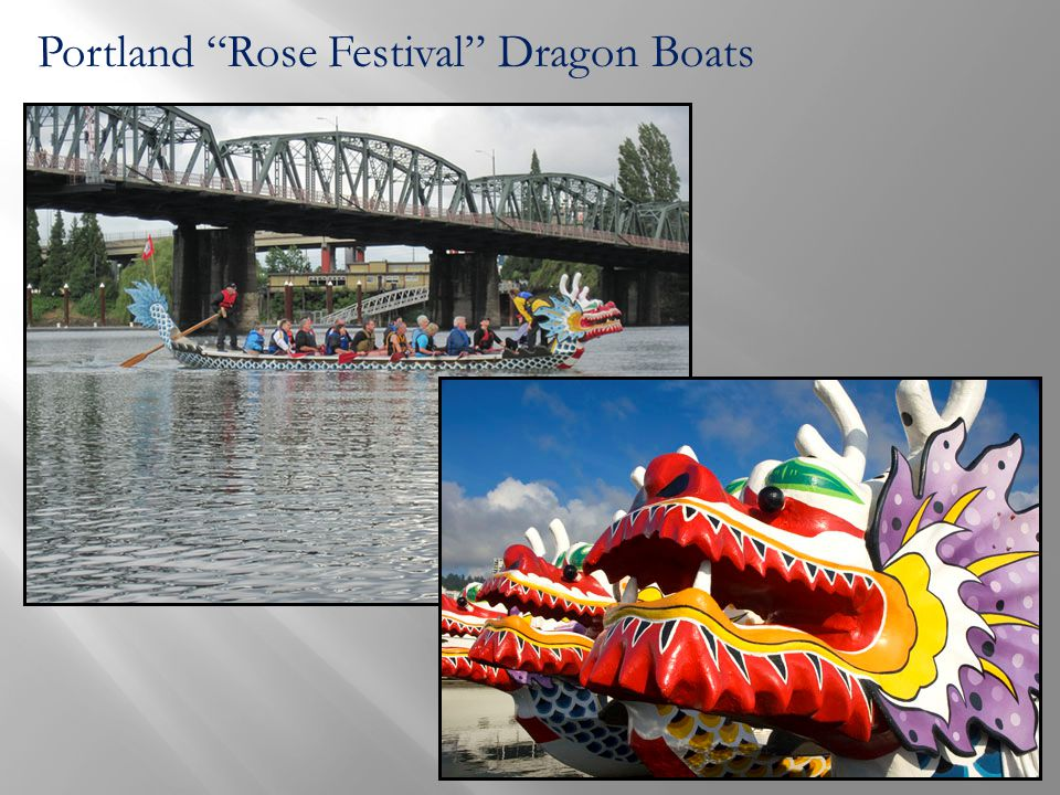 Portland Rose Festival Dragon Boats