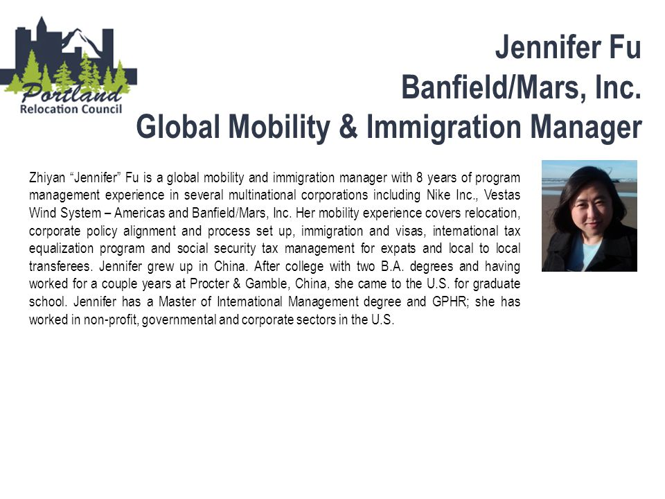 "Jennifer Fu Banfield/Mars, Inc. Global Mobility & Immigration Manager Zhiyan ""Jennifer"" Fu is a global mobility and immigration manager with 8 years o"