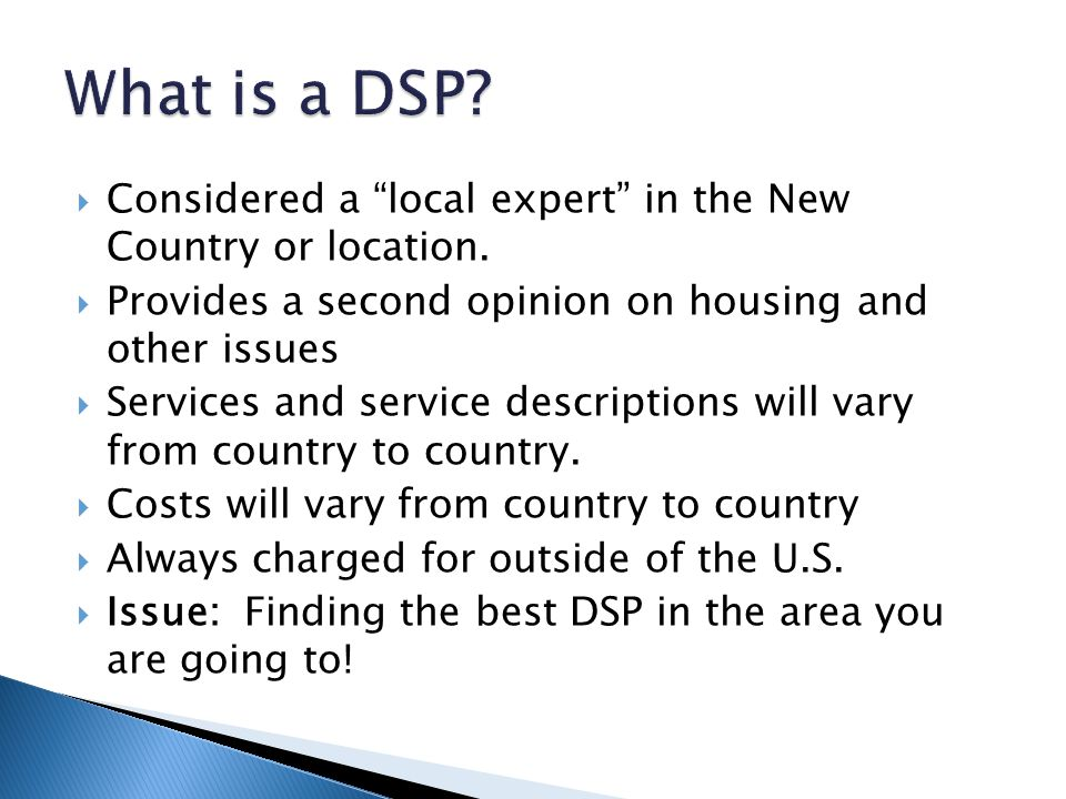" Considered a ""local expert"" in the New Country or location.  Provides a second opinion on housing and other issues  Services and service descripti"