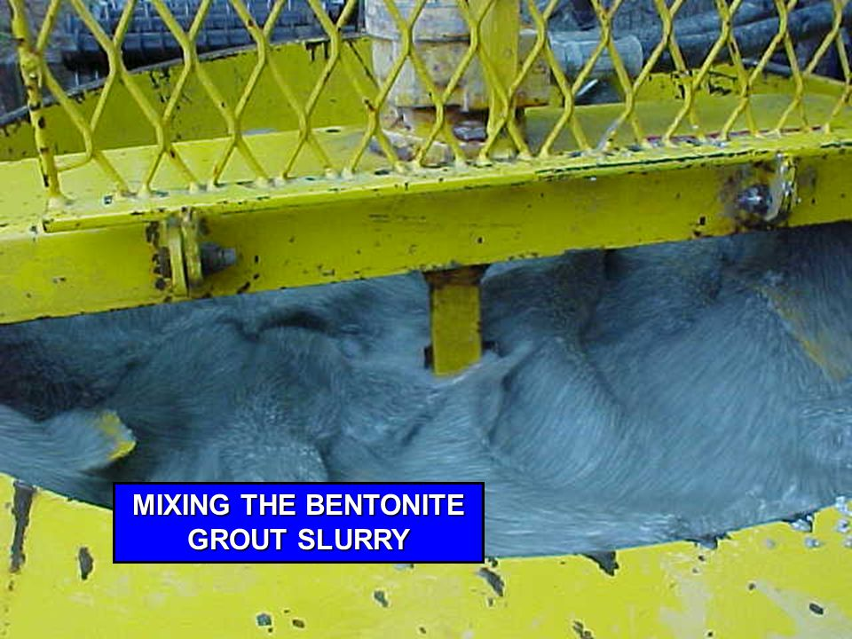 MIXING THE BENTONITE GROUT SLURRY