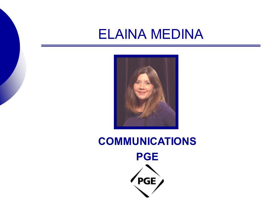 ELAINA MEDINA COMMUNICATIONS PGE