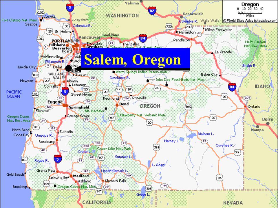 Salem, Oregon Oregon's State Capital