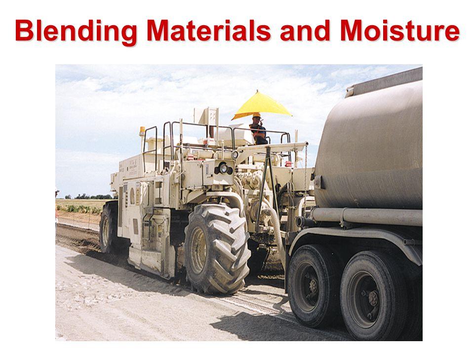 Blending Materials and Moisture