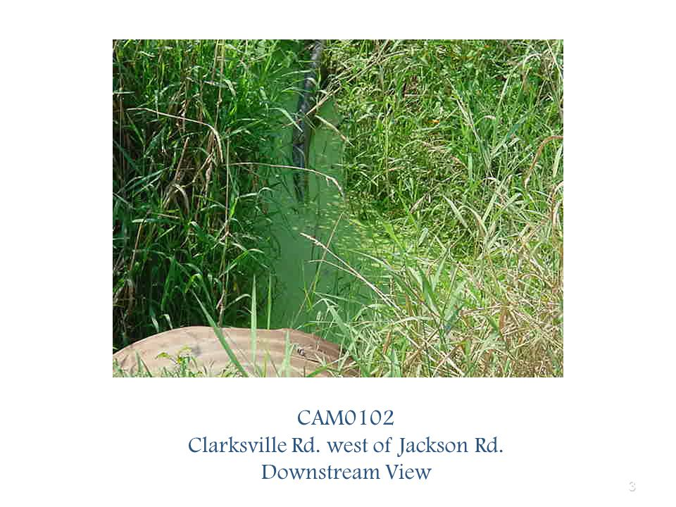 3 CAM0102 Clarksville Rd. west of Jackson Rd. Downstream View