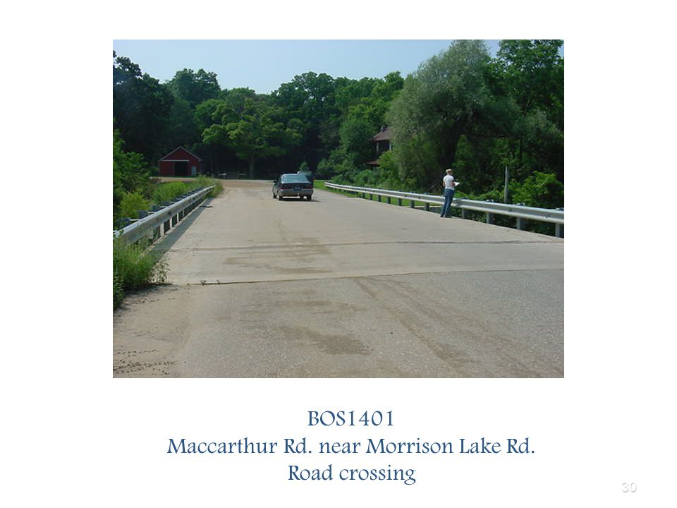 30 BOS1401 Maccarthur Rd. near Morrison Lake Rd. Road crossing