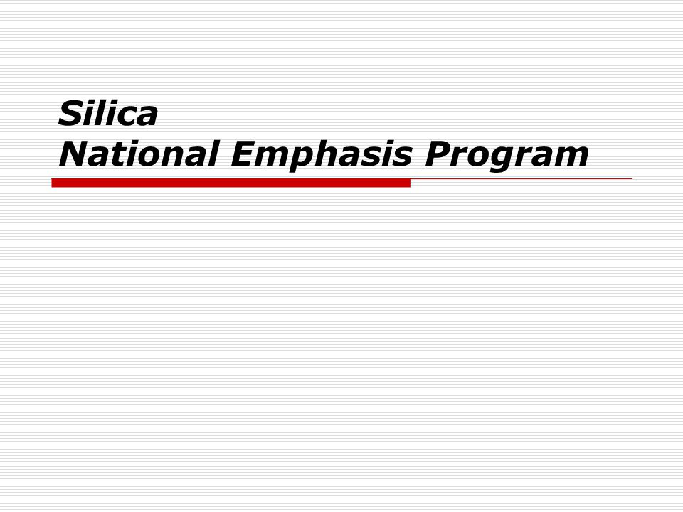 Silica National Emphasis Program