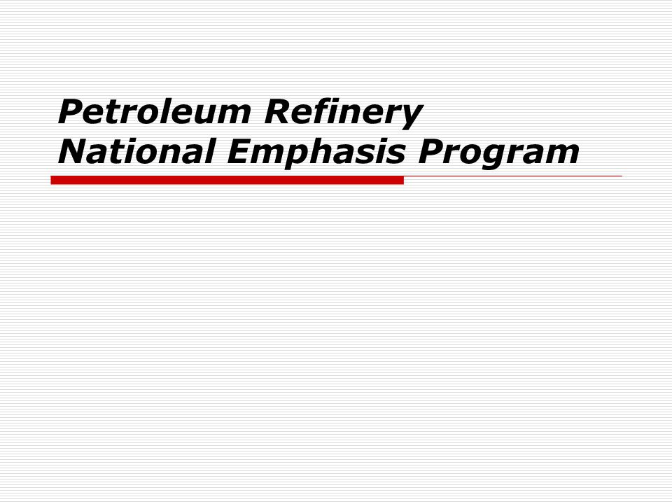 Petroleum Refinery National Emphasis Program
