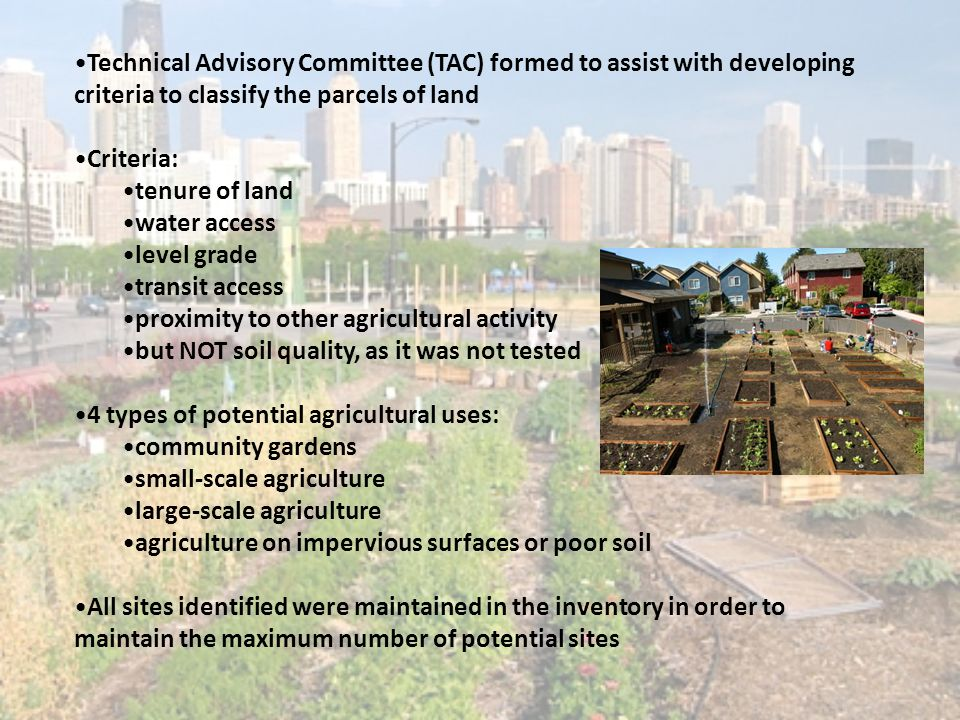 Technical Advisory Committee (TAC) formed to assist with developing criteria to classify the parcels of land Criteria: tenure of land water access lev