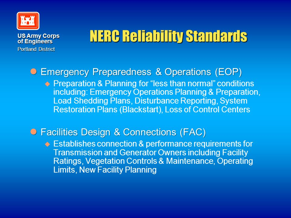 US Army Corps of Engineers Portland District NERC Reliability Standards Emergency Preparedness & Operations (EOP) Emergency Preparedness & Operations