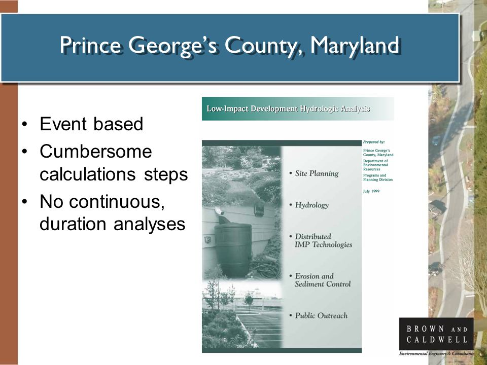 Prince George's County, Maryland Event based Cumbersome calculations steps No continuous, duration analyses