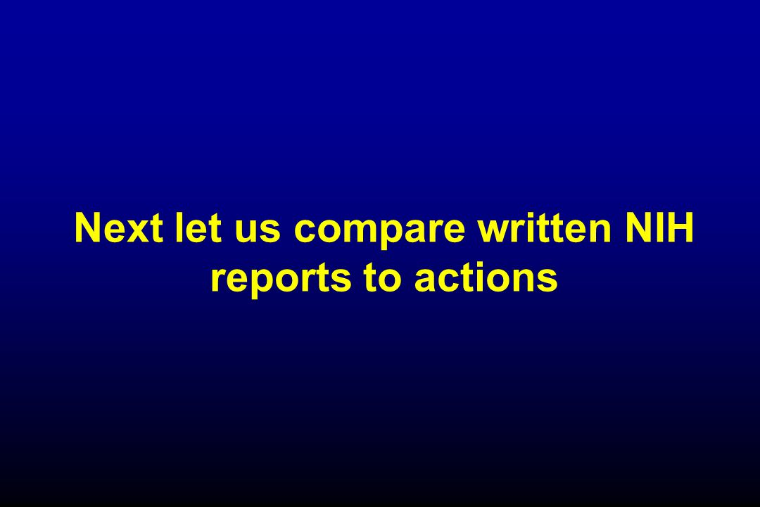 Next let us compare written NIH reports to actions