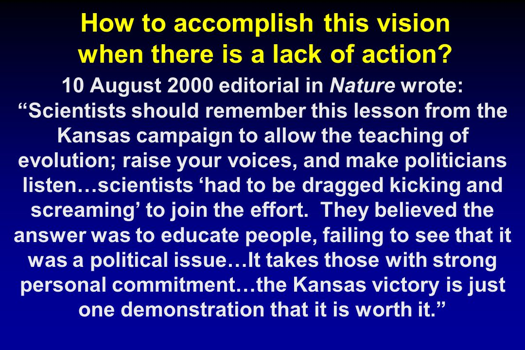 How to accomplish this vision when there is a lack of action.