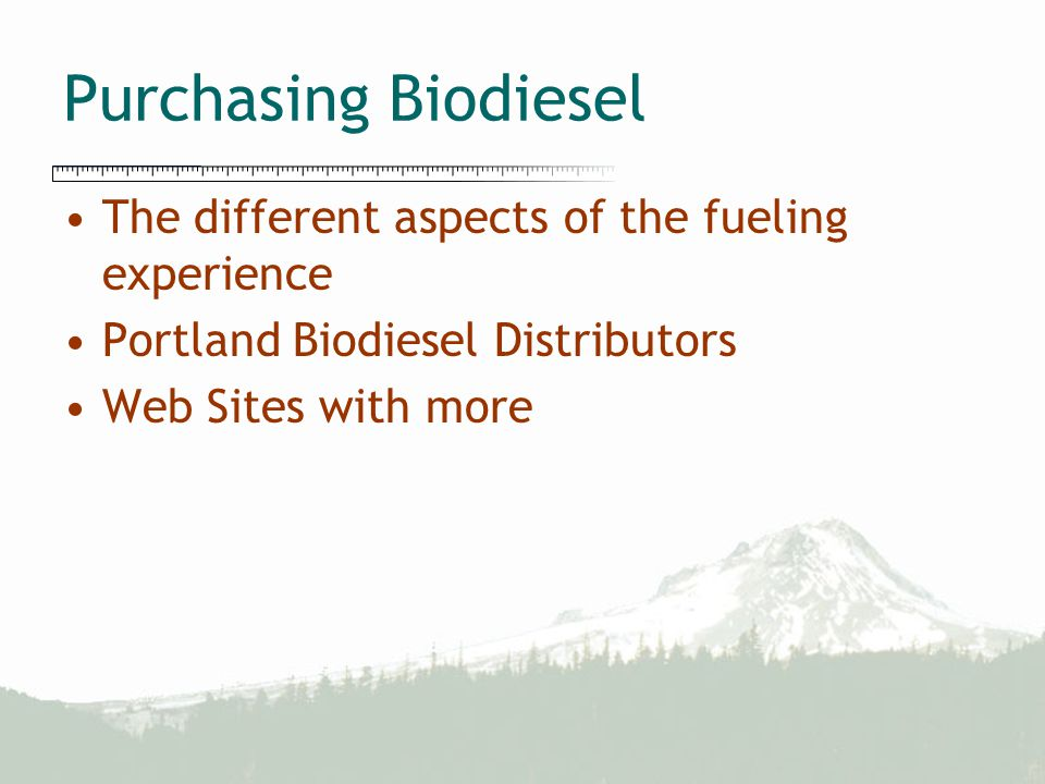 Purchasing Biodiesel The different aspects of the fueling experience Portland Biodiesel Distributors Web Sites with more