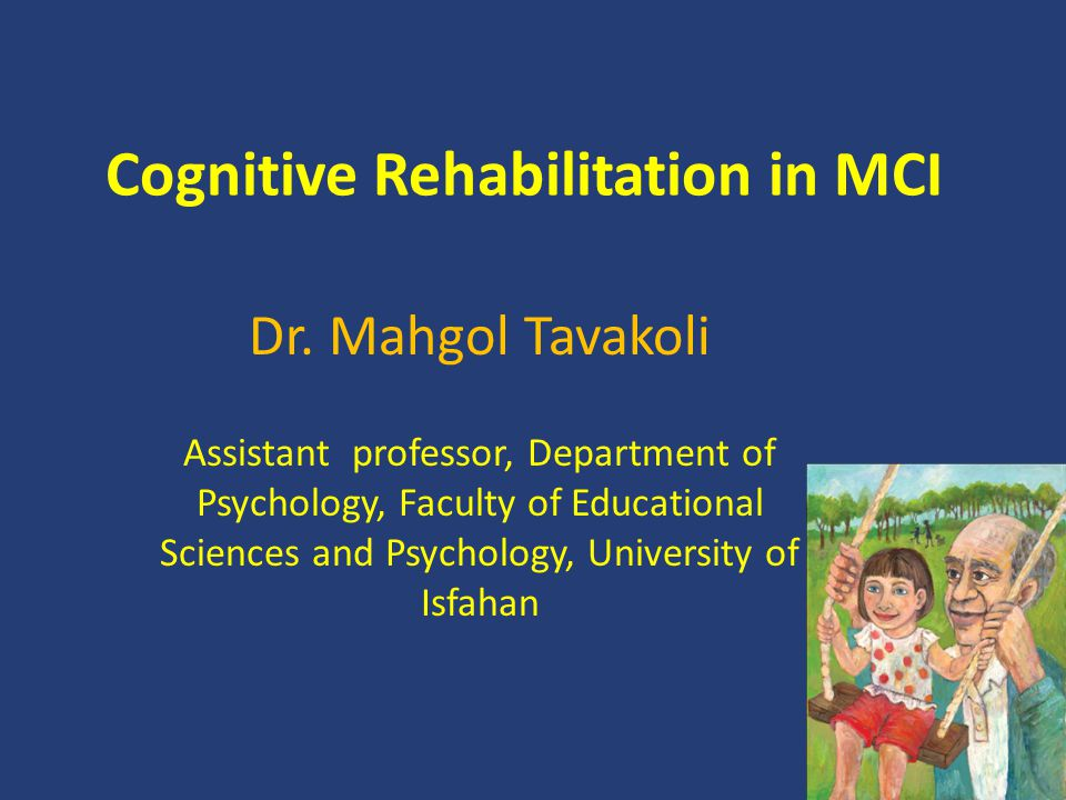 Cognitive Rehabilitation in MCI Dr.