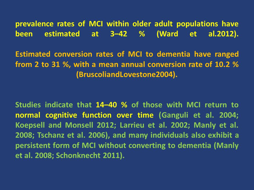 prevalence rates of MCI within older adult populations have been estimated at 3–42 % (Ward et al.2012).