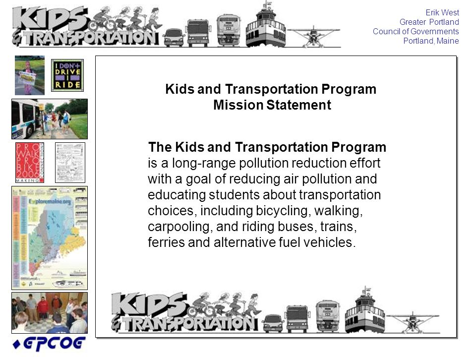 The Kids and Transportation Program is a long-range pollution reduction effort with a goal of reducing air pollution and educating students about tran