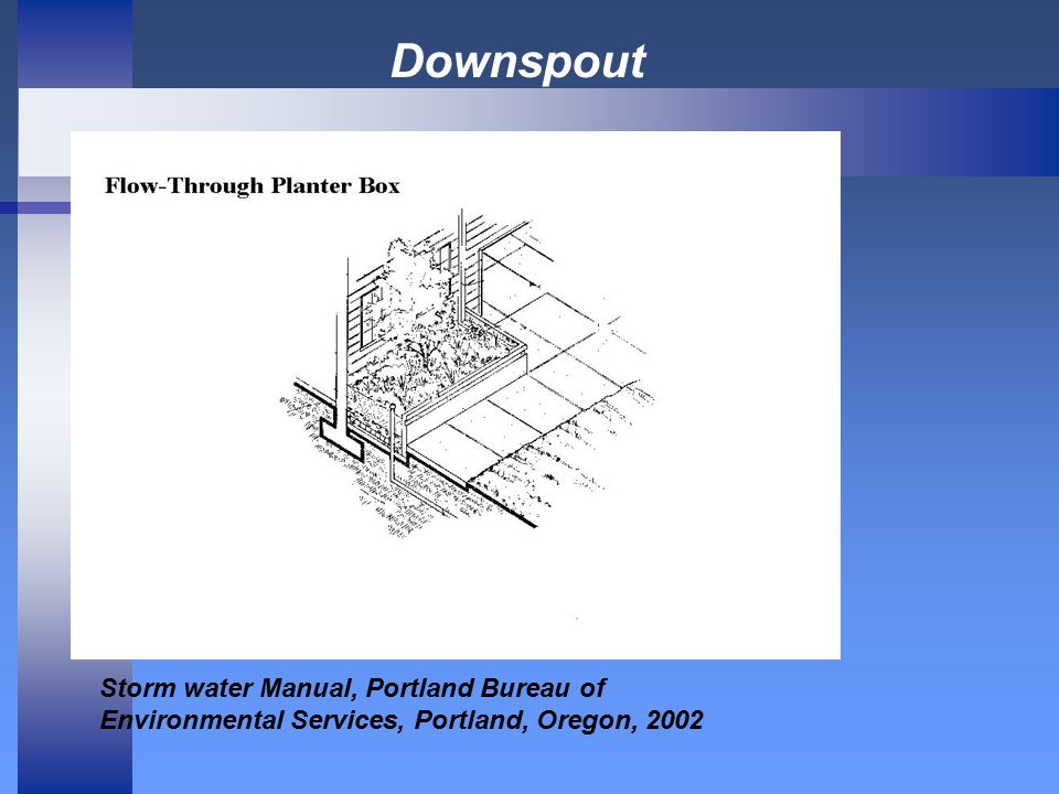 Downspout Storm water Manual, Portland Bureau of Environmental Services, Portland, Oregon, 2002