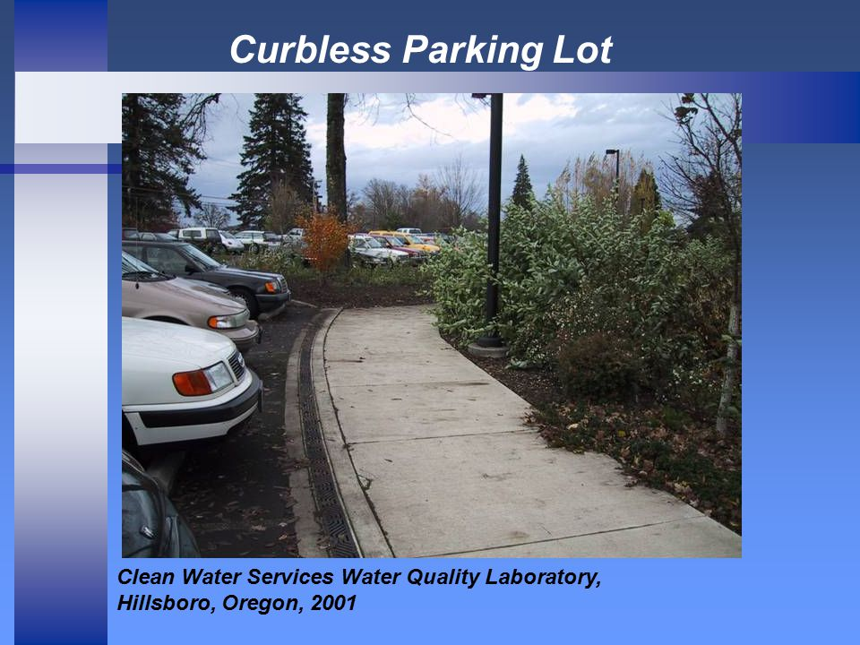 Curbless Parking Lot Clean Water Services Water Quality Laboratory, Hillsboro, Oregon, 2001