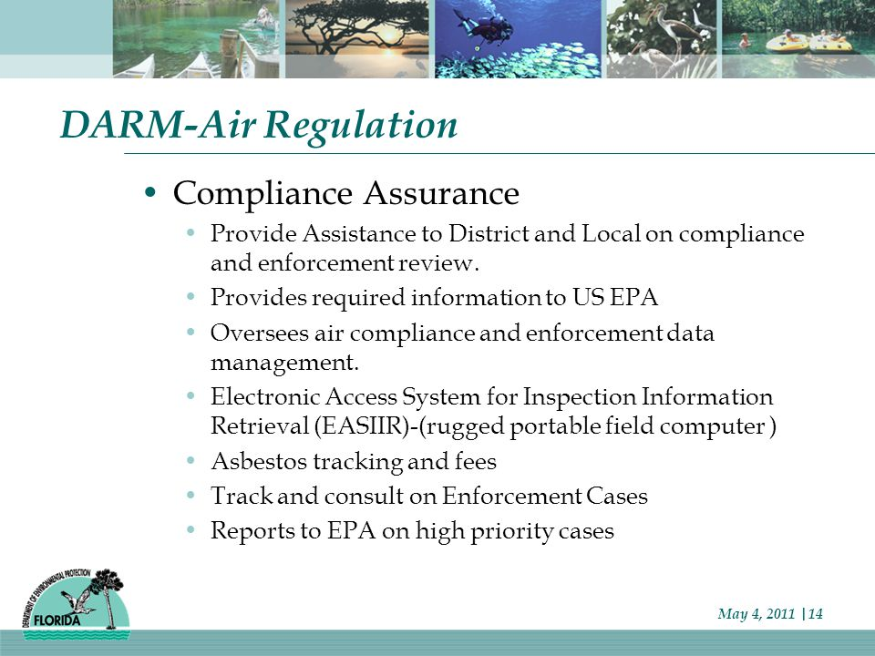 DARM-Air Regulation Compliance Assurance Provide Assistance to District and Local on compliance and enforcement review.