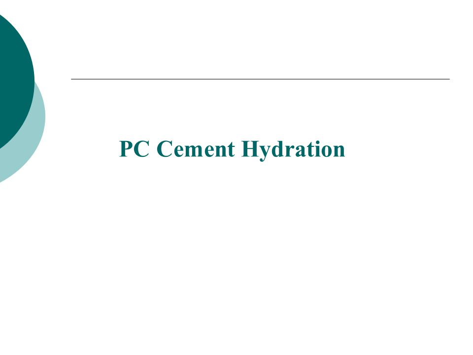 PC Cement Hydration