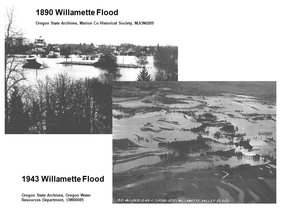 1890 Willamette Flood Oregon State Archives, Marion Co Historical Society, MJON0209 1943 Willamette Flood Oregon State Archives, Oregon Water Resource