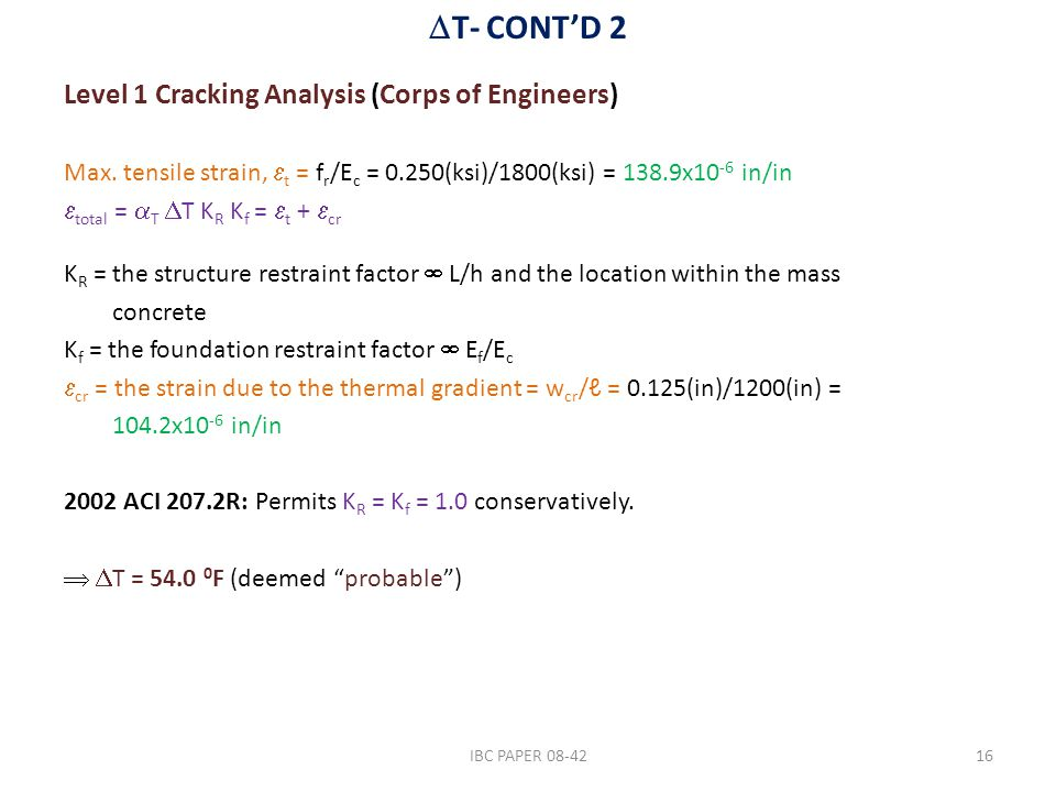  T- CONT'D 2 Level 1 Cracking Analysis (Corps of Engineers) Max.