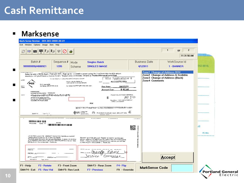 10 Cash Remittance  Marksense Redeem PGE Gift Cards Address changes/customer comments  Bangtail envelopes for promoting PGE programs  One Check and Consolidated Bill payments  Archive of Bill Stub and Check Images