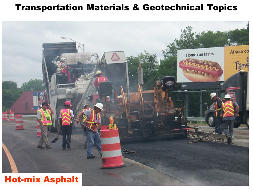 Transportation Materials & Geotechnical Topics Hot-mix Asphalt