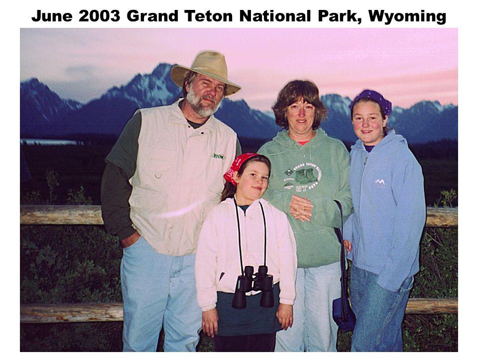 June 2003 Grand Teton National Park, Wyoming