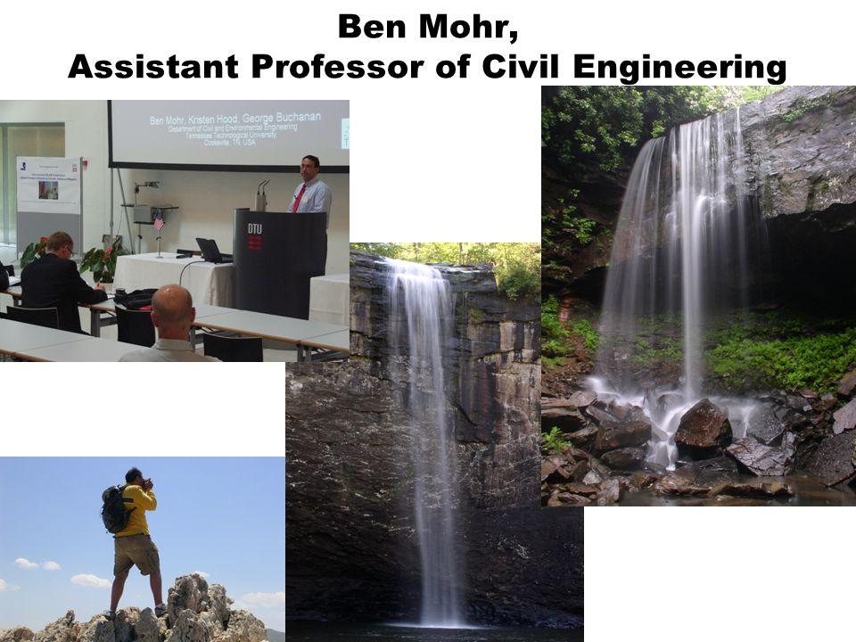 Ben Mohr, Assistant Professor of Civil Engineering