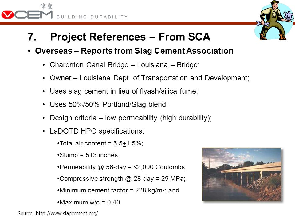 Overseas – Reports from Slag Cement Association Charenton Canal Bridge – Louisiana – Bridge; Owner – Louisiana Dept.