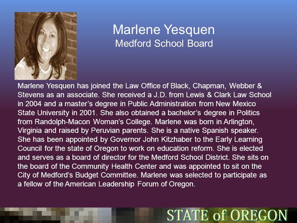 Marlene Yesquen Medford School Board Marlene Yesquen has joined the Law Office of Black, Chapman, Webber & Stevens as an associate.