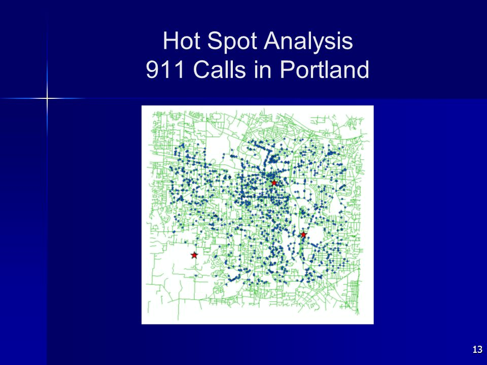 13 Hot Spot Analysis 911 Calls in Portland
