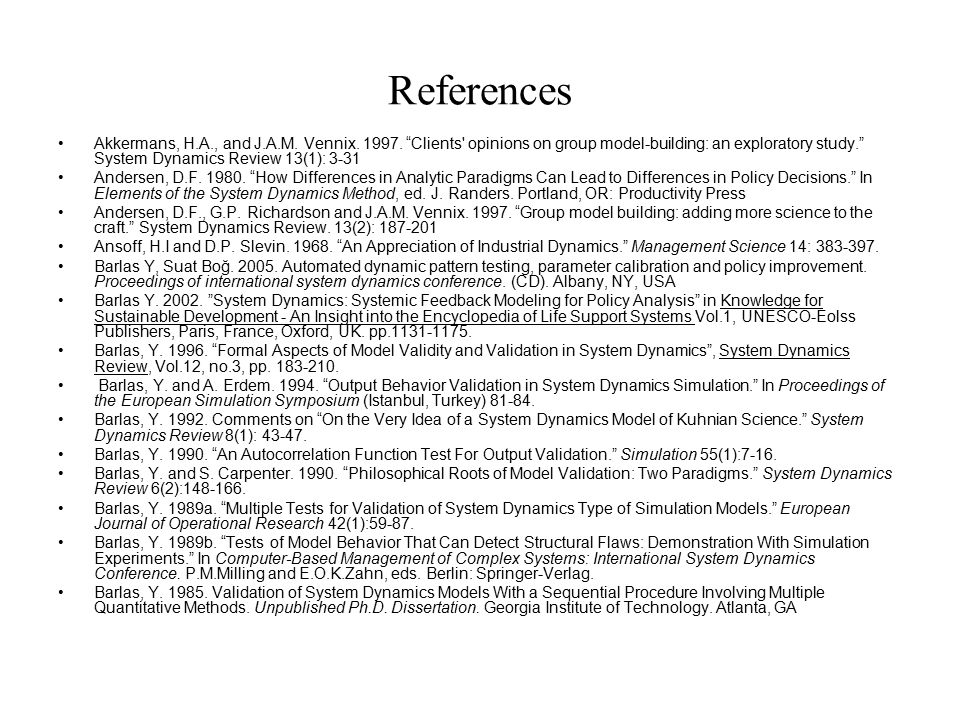 References Akkermans, H.A., and J.A.M. Vennix. 1997.