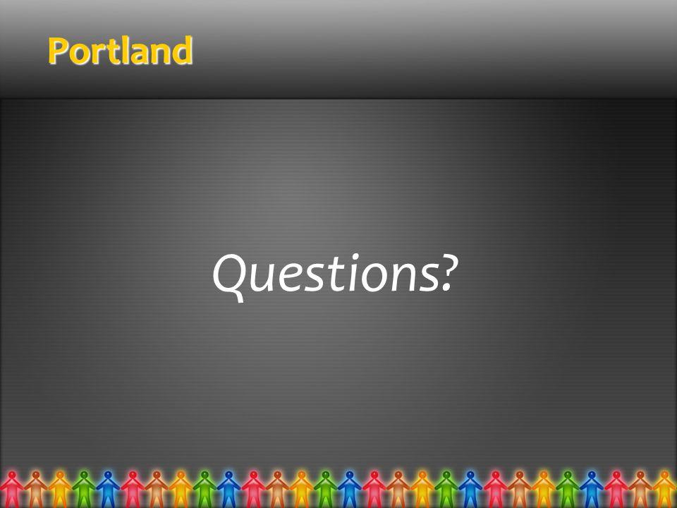 Portland Questions