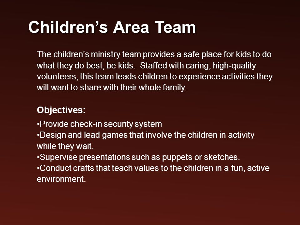 The children's ministry team provides a safe place for kids to do what they do best, be kids.