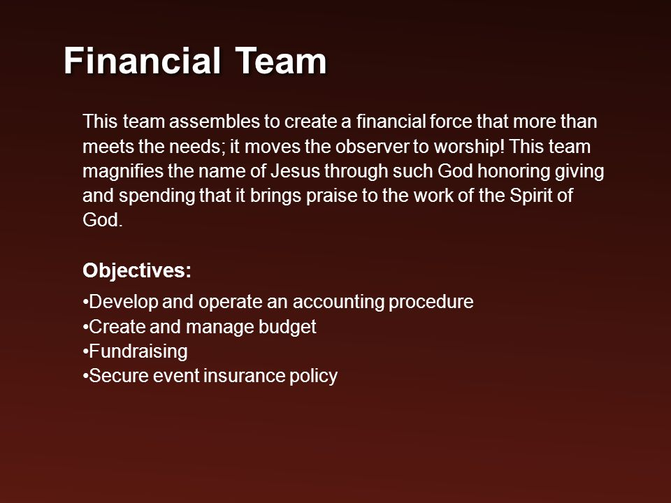 This team assembles to create a financial force that more than meets the needs; it moves the observer to worship.