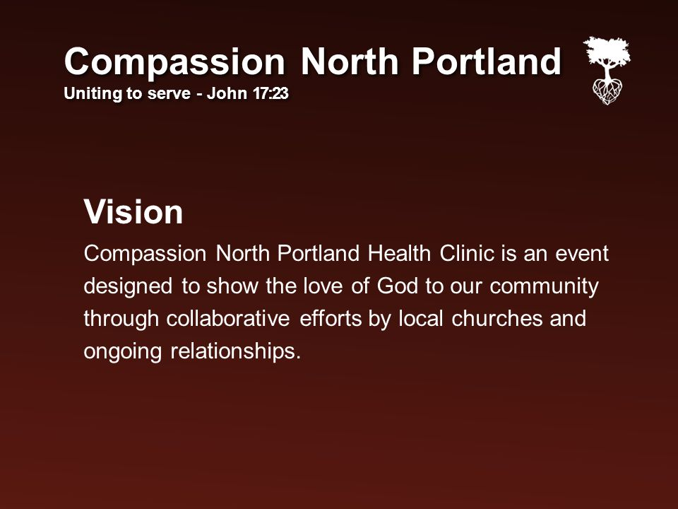 Vision Compassion North Portland Health Clinic is an event designed to show the love of God to our community through collaborative efforts by local churches and ongoing relationships.