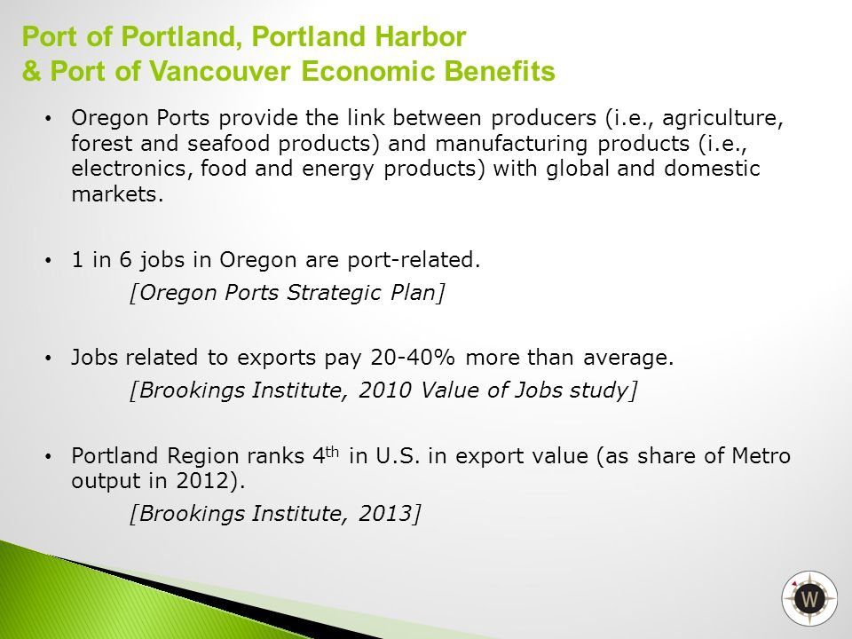 Oregon Ports provide the link between producers (i.e., agriculture, forest and seafood products) and manufacturing products (i.e., electronics, food a