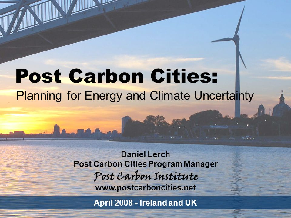 CLIMATE Post Carbon Cities - 22 Why is this a problem for cities.