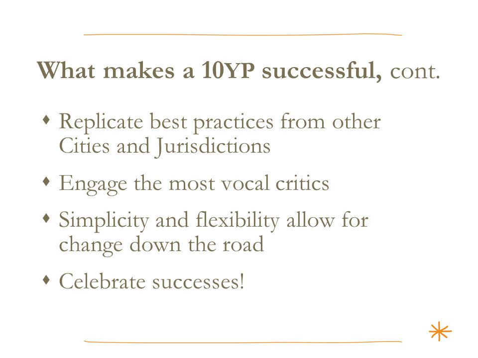 What makes a 10 YP successful, cont.